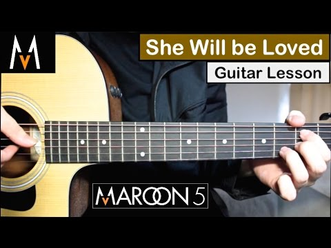 How to play she will be loved acoustic